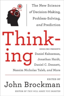 Image for Thinking  : the new science of decision-making, problem-solving, and prediction
