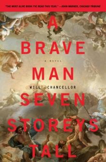A Brave Man Seven Storeys Tall: A Novel (P.S. (Paperback))