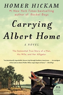 Image for Carrying Albert home  : the somewhat true story of a man, his wife, and her alligator