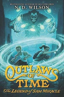 Image for Outlaws of Time: The Legend of Sam Miracle