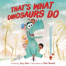 Image for That's What Dinosaurs Do
