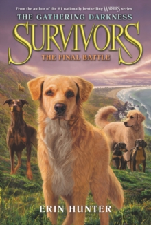 Image for Survivors: The Gathering Darkness #6: The Final Battle