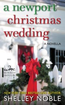 A Newport Christmas Wedding: A Novella