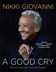 A Good Cry: What We Learn from Tears and Laughter