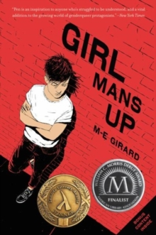 Girl mans up - Girard, M. E.