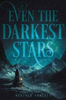 Image for Even the darkest stars