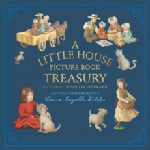 Image for A little house picture book treasury  : six stories of life on the prairie