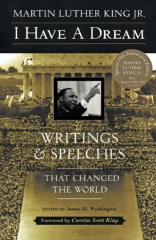 Image for I Have a Dream : Writings and Speeches That Changed the World