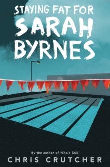 Image for Staying fat for Sarah Byrnes