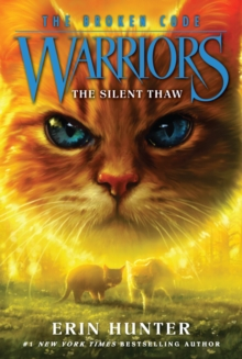 Image for Warriors: The Broken Code #2: The Silent Thaw