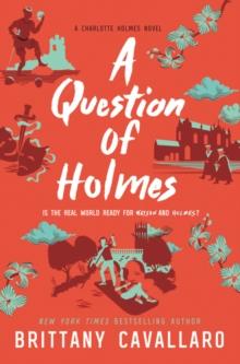 A Question of Holmes (Charlotte Holmes Novel)