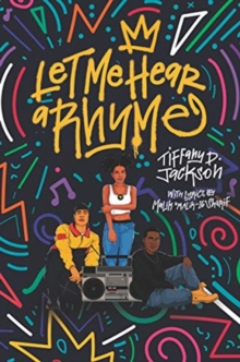Let Me Hear a Rhyme - Jackson, Tiffany D.