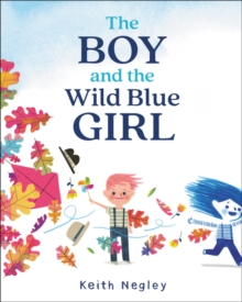 Image for The boy and the wild blue girl