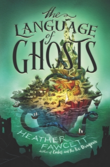 Image for The language of ghosts