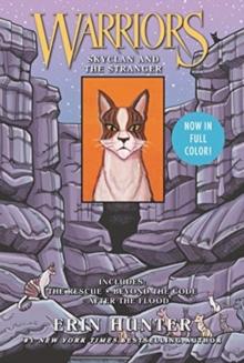 Warriors: SkyClan and the Stranger : 3 Full-Color Warriors Manga Books in 1! - Hunter, Erin