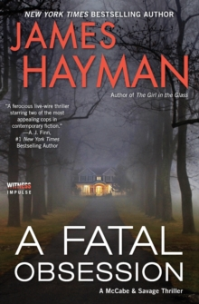 A Fatal Obsession: A McCabe and Savage Thriller (McCabe and Savage Thrillers)