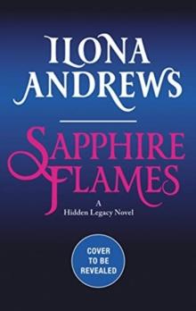 Image for Sapphire flames  : a hidden legacy novel
