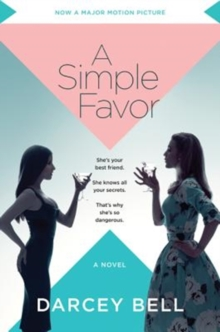 A Simple Favor [Movie Tie-in]: A Novel