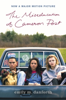 Image for The Miseducation of Cameron Post Movie Tie-in Edition
