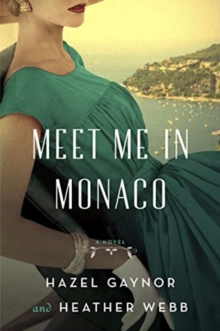 Image for Meet me in Monaco  : a novel