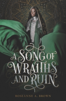 A song of wraiths and ruin - Brown, Roseanne A.