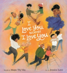Image for I Love You Because I Love You