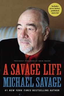 A Savage Life