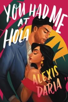 Image for You Had Me at Hola : A Novel