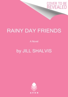 Image for Rainy Day Friends : A Novel