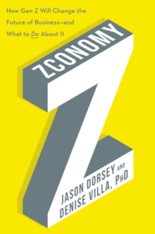 Image for Zconomy  : how Gen Z will change the future of business - and what to do about it