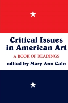 Image for Critical issues in American art  : a book of readings