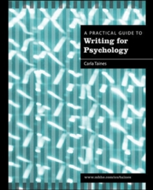 A Practical Guide to Writing for Psychology