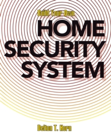 Image for Build Your Own Home Security System