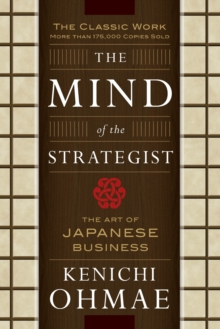 Image for The mind of the strategist  : the art of Japanese business