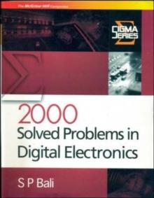 2000 Solved Problems in Digital Electron [Paperback] [Jan 01, 2008] S P Bali