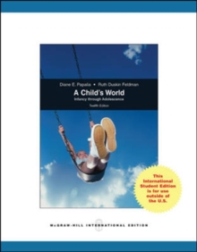 A Child's World: Infancy Through Adolescence.