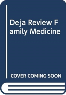 DEJA REVIEW FAMILY MEDICINE