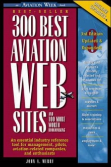300 Best Aviation Web Sites and 100 More Worth Bookmarking