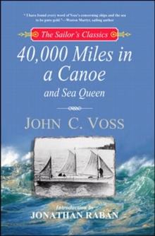 40,000 Miles in a Canoe (The Sailor's Classics #3)