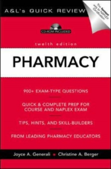 A&L's Quick Review Pharmacy: 900 Plus Questions and Answers 12th Edition