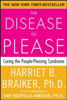 Image for The disease to please  : curing the people-pleasing syndrome