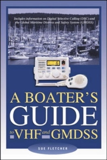 A Boater's Guide to VHF and GMDSS