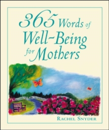 365 Words of Well-Being for Mothers