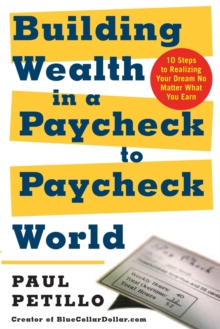 Image for Building wealth in a paycheck-to-paycheck world