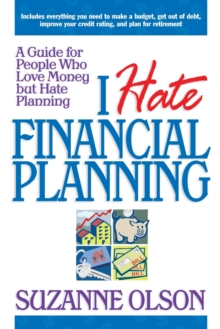 Image for I hate financial planning  : a guide for people who love money but hate planning