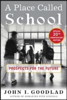 A Place Called School : Twentieth Anniversary Edition