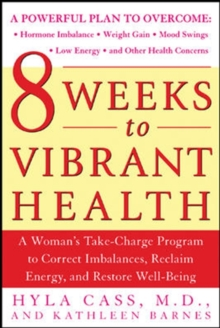 8 Weeks to Vibrant Health