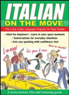 Image for Italian on the Move : The Lively Audio Language Program for Busy People