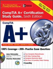 A+ Certification Study Guide, Sixth Edition (Certification Press)