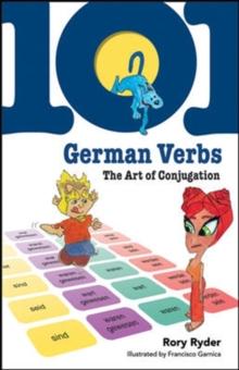 101 German Verbs: The Art of Conjugation (101... Language Series)